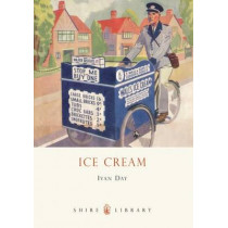 Ice Cream: A History by Ivan P. Day, 9780747808138