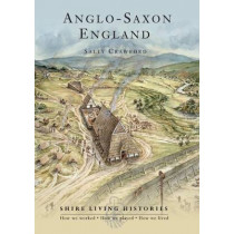 Anglo-Saxon England: 400-790 by Sally Crawford, 9780747808367