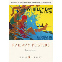 Railway Posters by Lorna Frost, 9780747810841