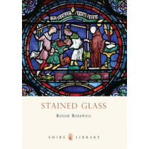 Stained Glass by Roger Rosewell, 9780747811473