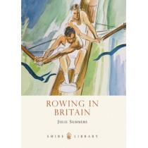 Rowing in Britain by Julie Summers, 9780747812111