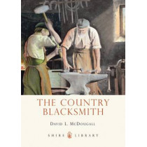 The Country Blacksmith by David L. McDougall, 9780747812319