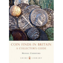 Coin Finds in Britain by Michael Cuddeford, 9780747812449
