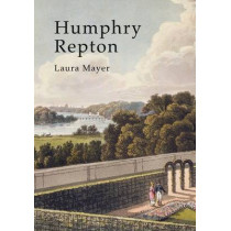 Humphry Repton by Laura Mayer, 9780747812944