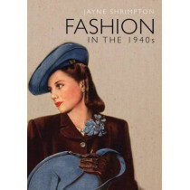 Fashion in the 1940s by Jayne Shrimpton, 9780747813538