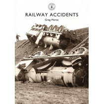 Railway Accidents by Greg Morse, 9780747813712