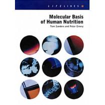 Molecular Basis Of Human Nutrition by Tom Sanders, 9780748407538