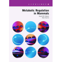 Metabolic Regulation in Mammals by David M. Gibson, 9780748407545
