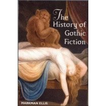 The History of Gothic Fiction by Markman Ellis, 9780748611959
