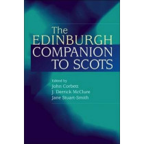 The Edinburgh Companion to Scots by J. Corbett, 9780748615964