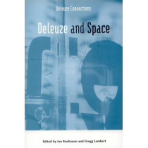 Deleuze and Space by Ian Buchanan, 9780748618743