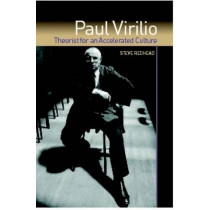Paul Virilio: Theorist for an Accelerated Culture by Professor Steve Redhead, 9780748619283
