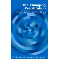 The Changing Constitution by Kevin Harrison, 9780748622238