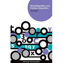 Sociolinguistics and Corpus Linguistics by Paul Baker, 9780748627363