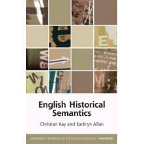 English Historical Semantics by Christian Kay, 9780748644773