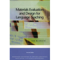 Materials Evaluation and Design for Language Teaching by Ian McGrath, 9780748645671