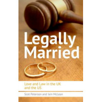 Legally Married: Love and Law in the UK and the US by Scot Peterson, 9780748683789