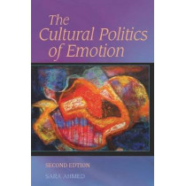 The Cultural Politics of Emotion by Sara Ahmed, 9780748691135