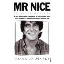 Mr Nice by Howard Marks, 9780749395698