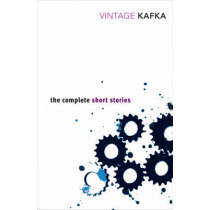 The Complete Short Stories by Franz Kafka, 9780749399467