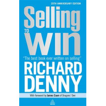 Selling to Win by Richard Denny, 9780749466312