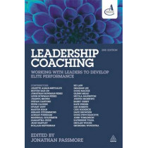 Leadership Coaching: Working with Leaders to Develop Elite Performance by Jonathan Passmore, 9780749473297