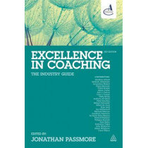 Excellence in Coaching: The Industry Guide by Jonathan Passmore, 9780749474454