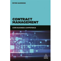 Contract Management: Core Business Competence by Peter Sammons, 9780749480646