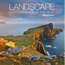 Landscape Photographer of the Year: Collection 4: Collection 4 by AA Publishing, 9780749567361