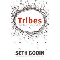 Tribes: We need you to lead us by Seth Godin, 9780749939755