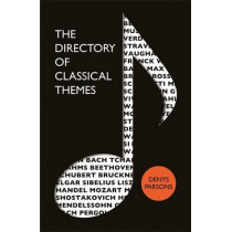 The Directory Of Classical Themes by Denys Parsons, 9780749951788