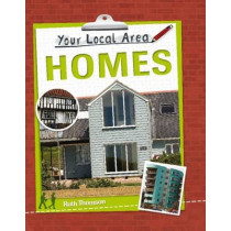 Your Local Area: Homes by Ruth Thomson, 9780750269568