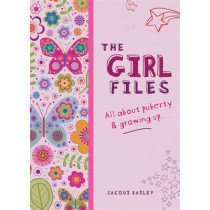 The Girl Files: All About Puberty & Growing Up by Jacqui Bailey, 9780750270540