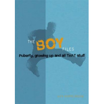 The Boy Files: Puberty, Growing Up and All That Stuff by Alex Hooper-Hodson, 9780750277709