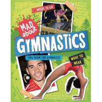 Mad About: Gymnastics, 9780750294591
