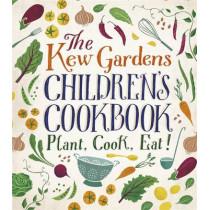 The Kew Gardens Children's Cookbook: Plant, Cook, Eat by Caroline Craig, 9780750298193