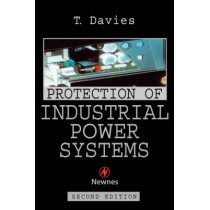 Protection of Industrial Power Systems by T. Davies, 9780750626620
