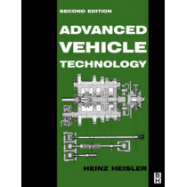 Advanced Vehicle Technology by Heinz Heisler, 9780750651318