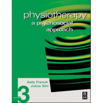 Physiotherapy: A Psychosocial Approach by Sally French, 9780750653299