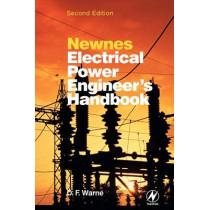 Newnes Electrical Power Engineer's Handbook by D. F. Warne, 9780750662680