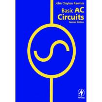 Basic AC Circuits by John Clayton Rawlins, 9780750671736