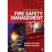 Introduction to Fire Safety Management by Andrew Furness, 9780750680684