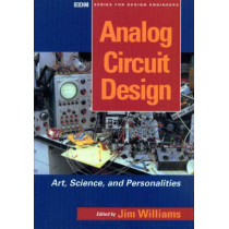 Analog Circuit Design: Art, Science and Personalities by Jim Williams, 9780750696401