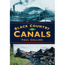 Black Country Canals by Paul Collins, 9780750920315