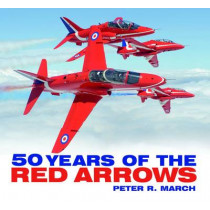 50 years of the Red Arrows by Peter R. March, 9780750956345