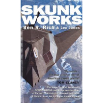 Skunk Works: A Personal Memoir of My Years at Lockheed by Leo Janos, 9780751515039