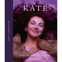 Kate: Inside the Rainbow by John Carder Bush, 9780751559903