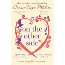 On the Other Side: The number one Sunday Times bestseller by Carrie Hope Fletcher, 9780751563160