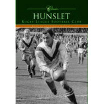 Hunslet Rugby League Football Club (Classic Matches): Fifty of the Finest Matches by Phil Hodgson, 9780752437095