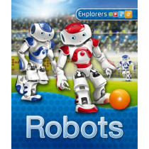 Explorers: Robots by Kingfisher, 9780753439869